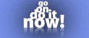 Stop Procrastination - Do It Now